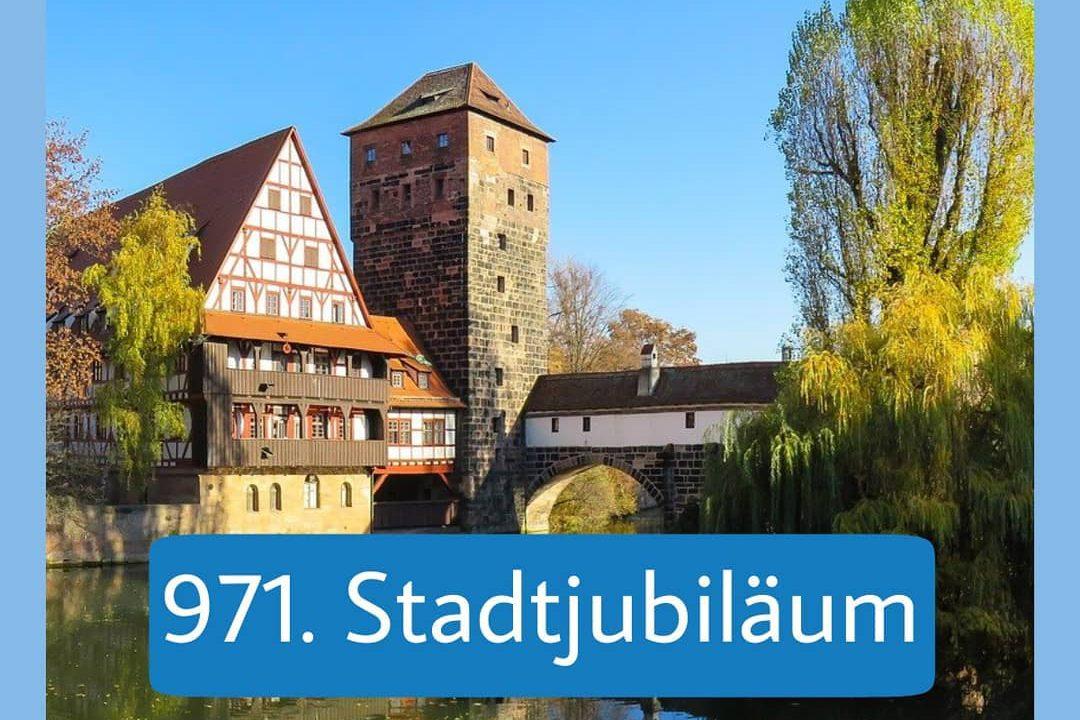 Nürnberg feiert 971. Stadtjubiläum